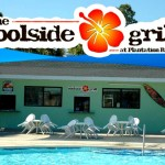 April 23, 2012 — Poolside Grill Opens with New Menu