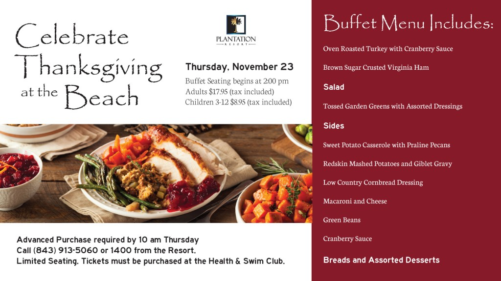 November Calendar of Events for your Myrtle Beach vacation with Thanksgiving Dinner at Plantation Resort!