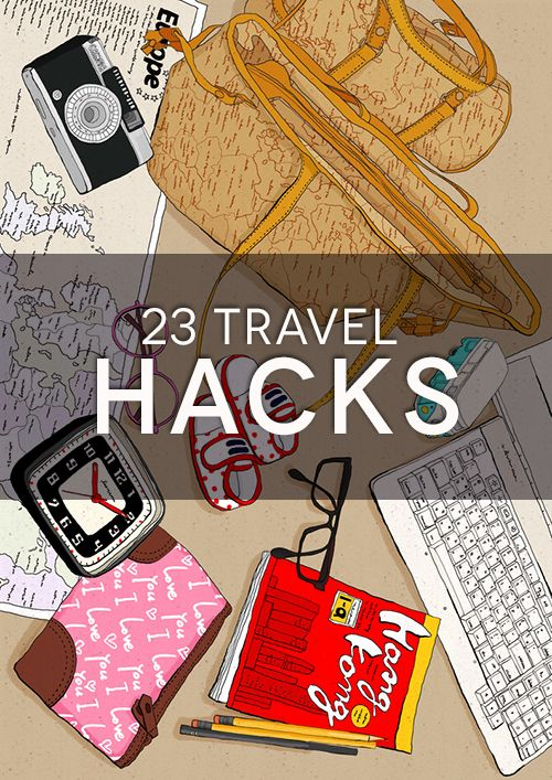 23 Travel Tips and Hacks