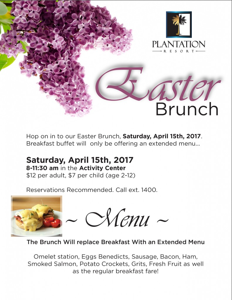 Enjoy Easter Brunch at Plantation Resort while on your Myrtle Beach Vacation!
