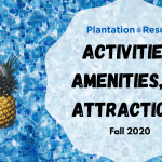 Activities, Amenities, and Attractions – Fall 2020